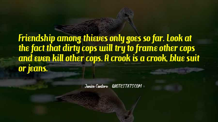 Among Thieves Quotes #779705