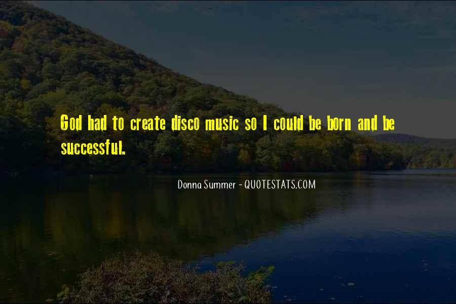 Quotes About Music And Summer #1423677