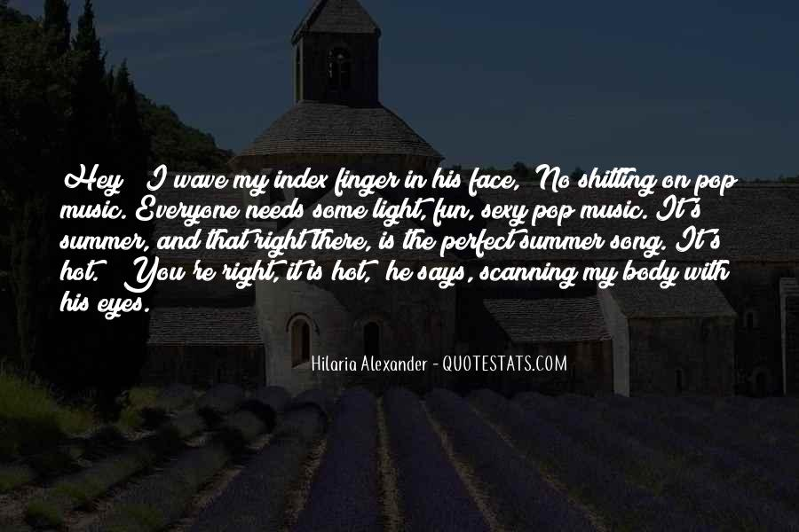Quotes About Music And Summer #1509638