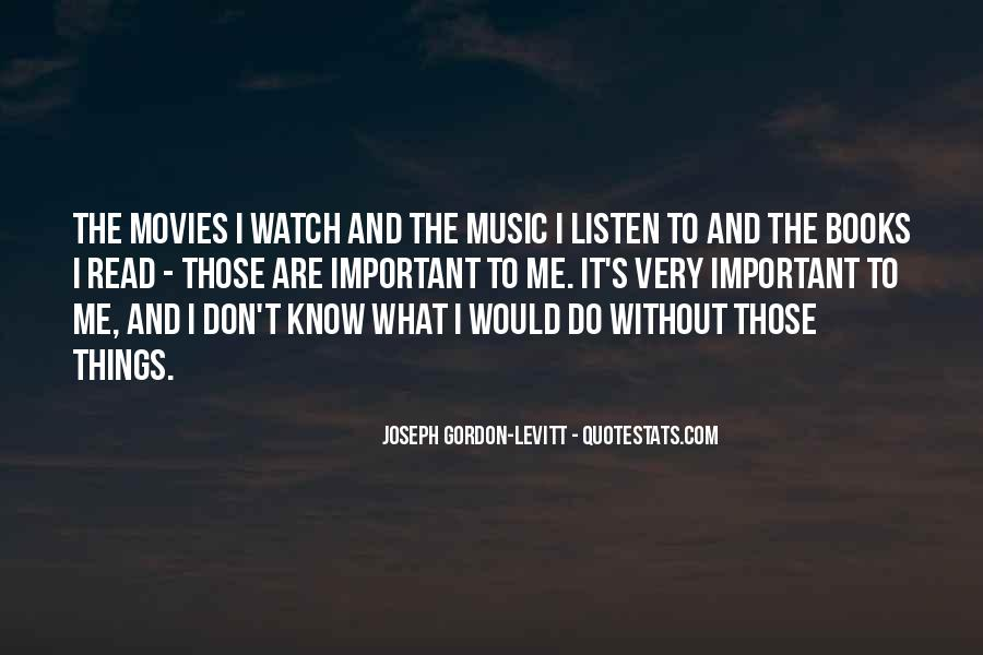 Quotes About Music And Books #711276