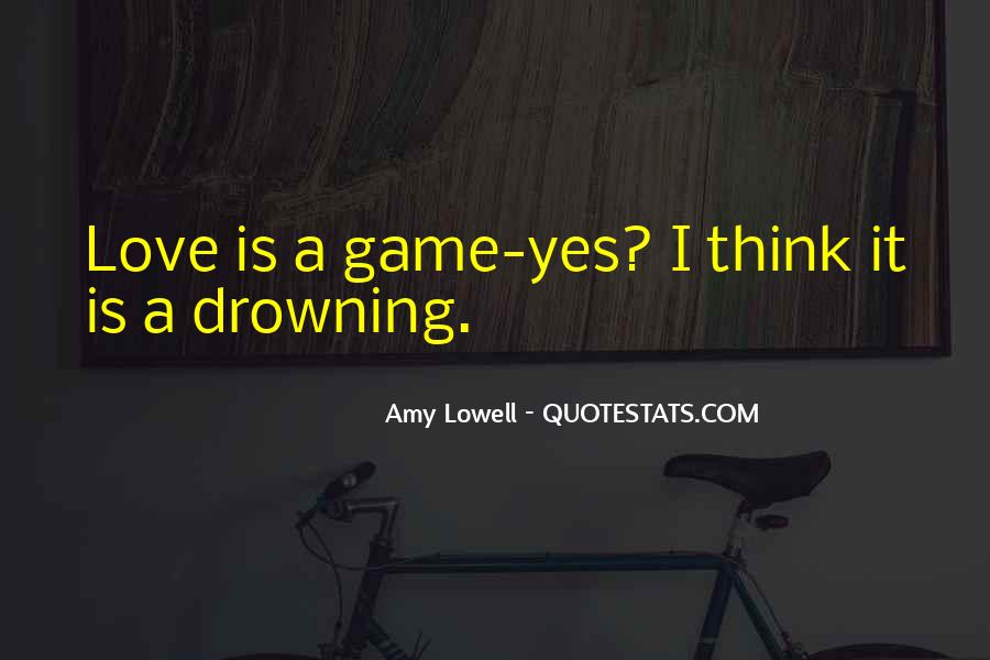 Amy Lowell Love Quotes #1841349