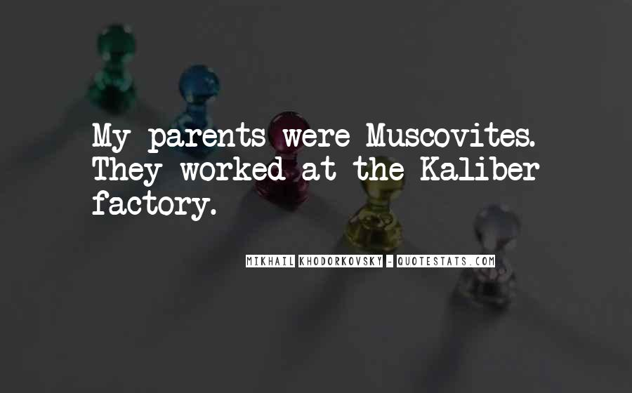 Quotes About Muscovites #974591