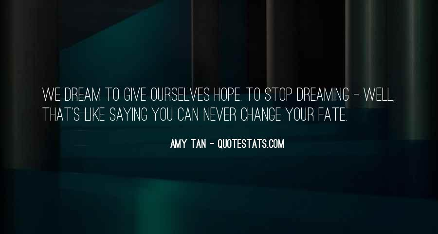 Amy Tan's Quotes #1203949