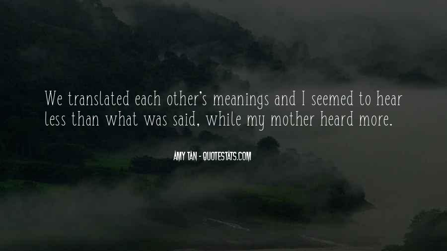 Amy Tan's Quotes #1615813