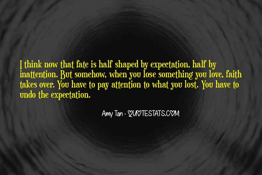 Amy Tan's Quotes #223614