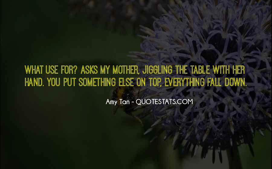 Amy Tan's Quotes #48560