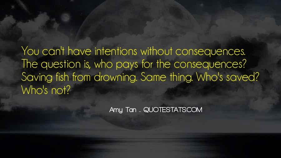 Amy Tan's Quotes #617206