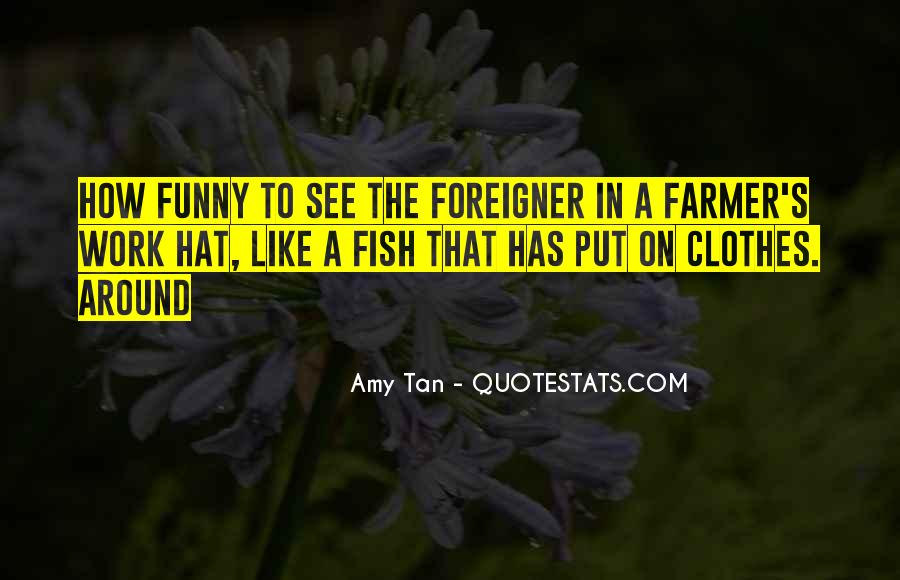 Amy Tan's Quotes #881814