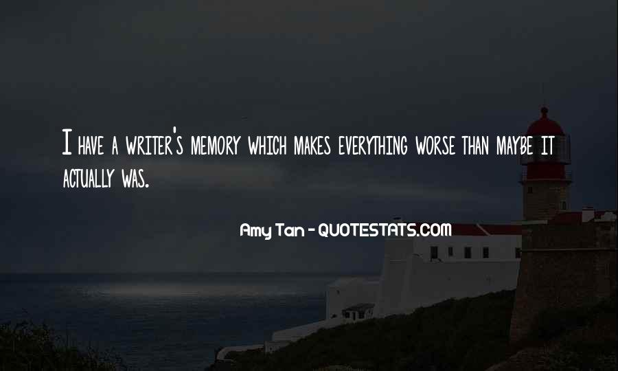 Amy Tan's Quotes #883801