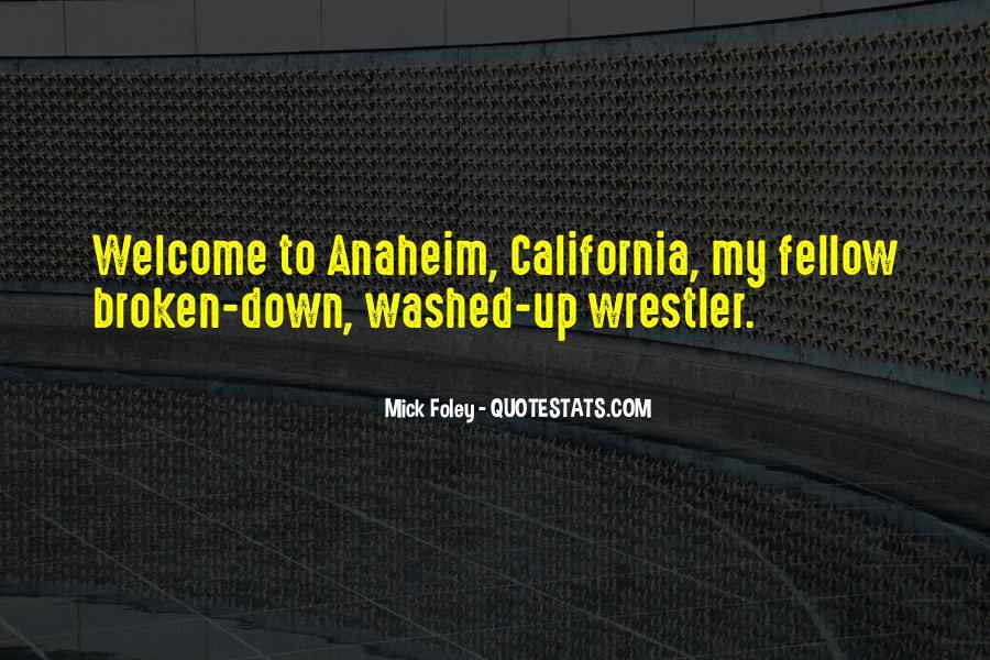 Anaheim California Quotes #403703