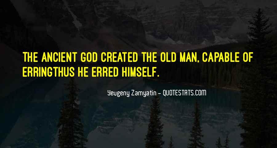 Ancient God Quotes #1144060