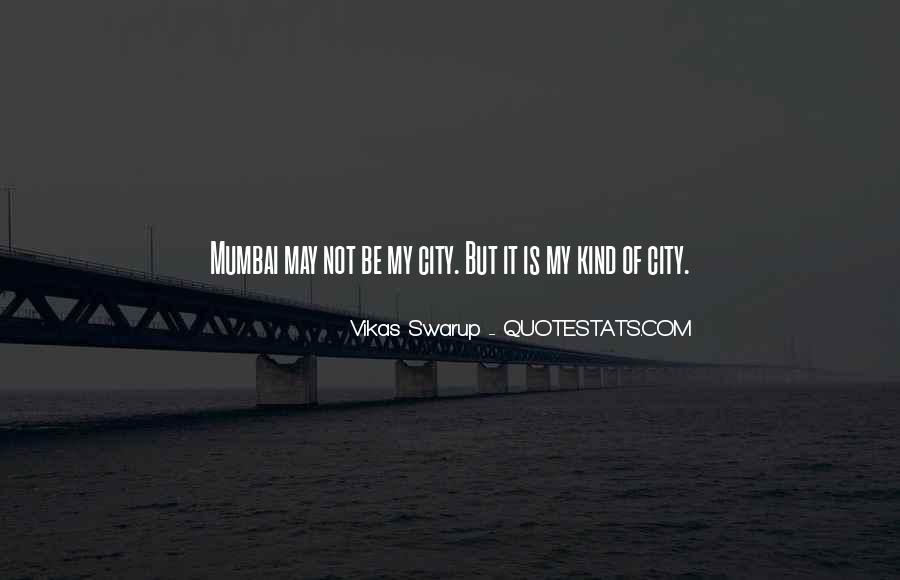 Quotes About Mumbai City #1044101