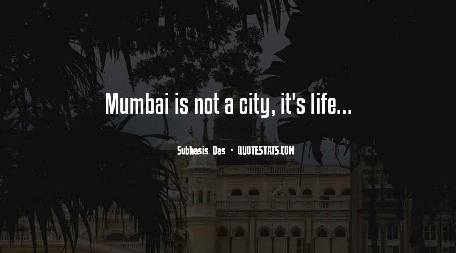 Quotes About Mumbai City #479621
