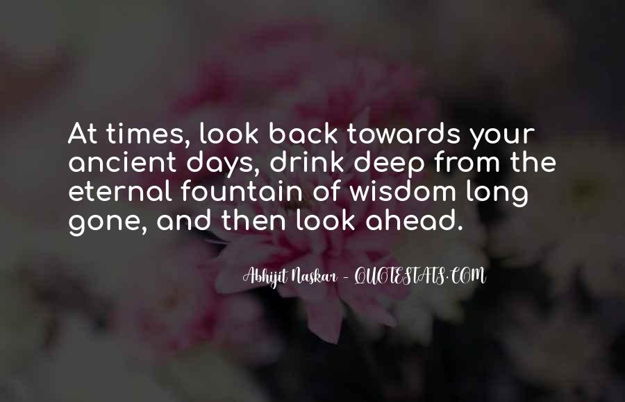 Ancient Words Of Wisdom Quotes #991636