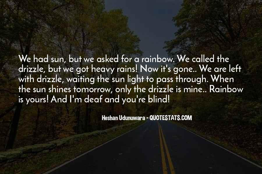And Now You're Gone Quotes #1082115