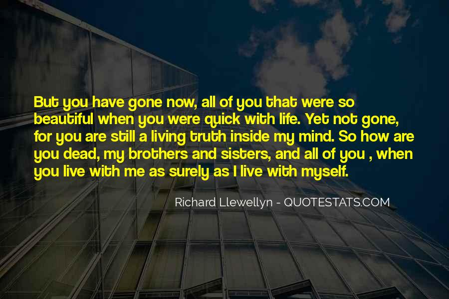 And Now You're Gone Quotes #940970