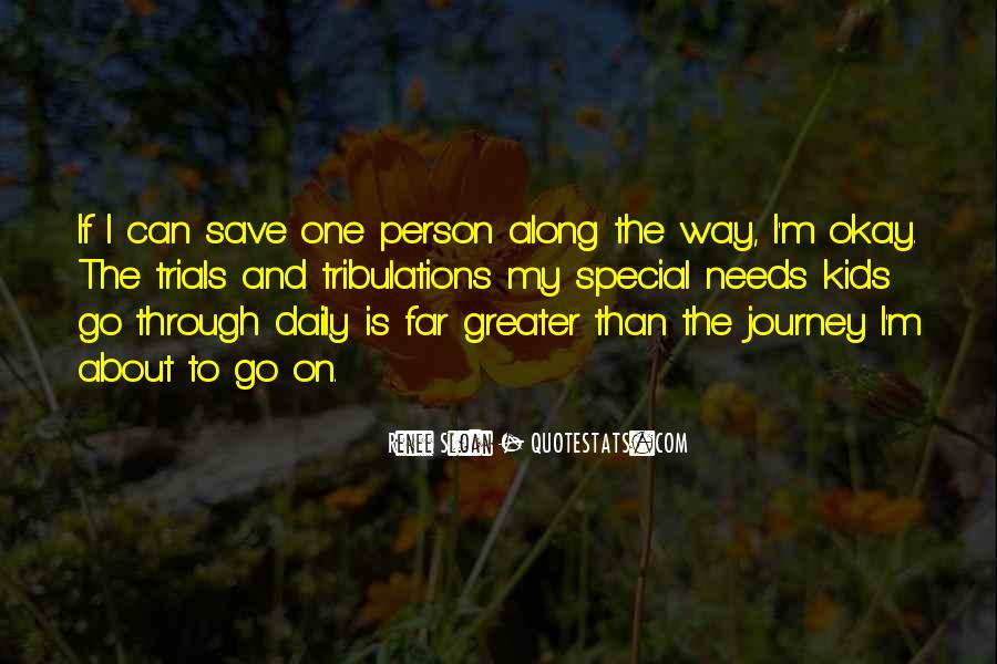 And Then Someone Comes Along Quotes #3849