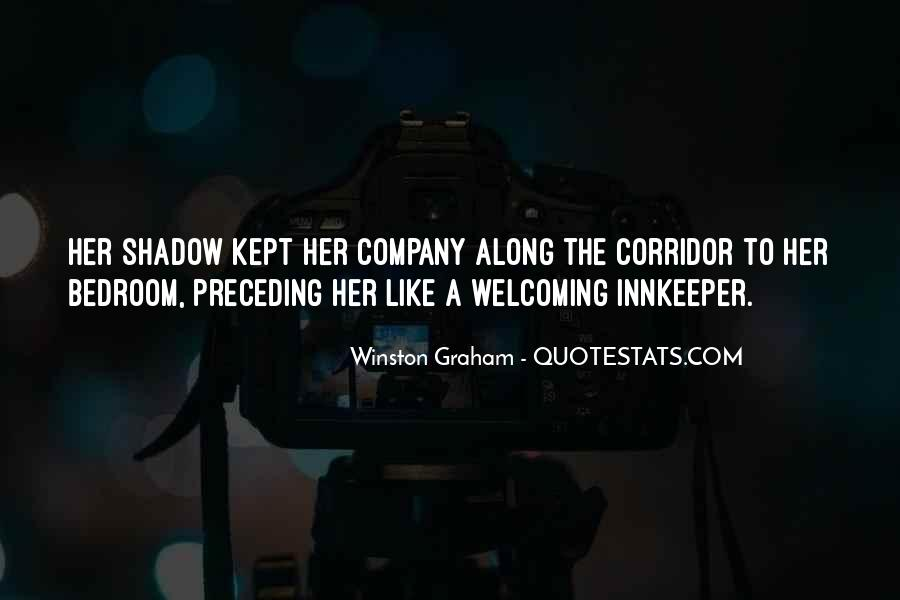 And Then Someone Comes Along Quotes #5078