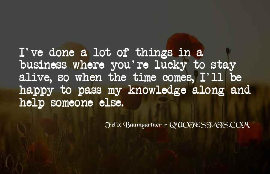 And Then Someone Comes Along Quotes #6262