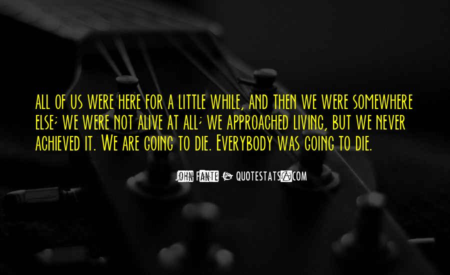 And While We Are Here Quotes #1842830
