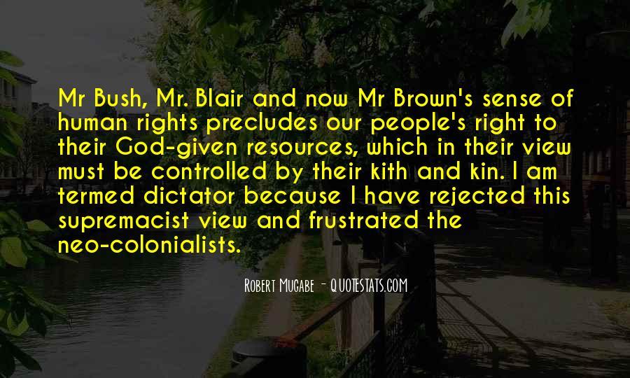 Quotes About Mugabe Bush #1688414