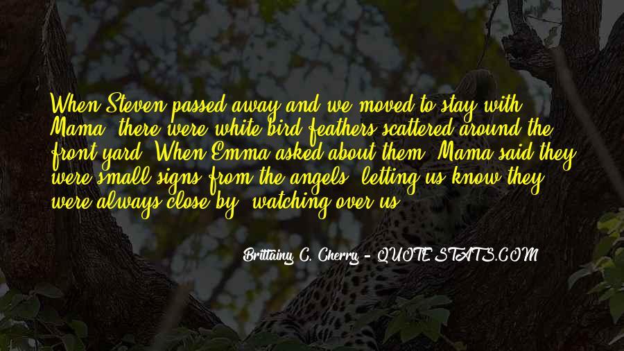 Angels Around Me Quotes #1025036