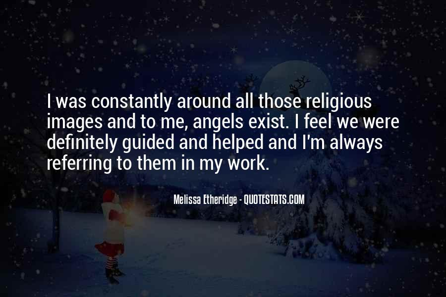 Angels Around Me Quotes #1032859