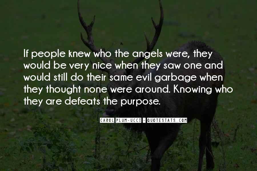 Angels Around Me Quotes #1175575