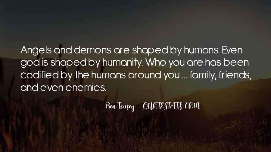Angels Around Me Quotes #1257607
