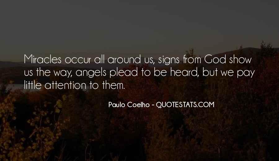 Angels Around Me Quotes #1351705