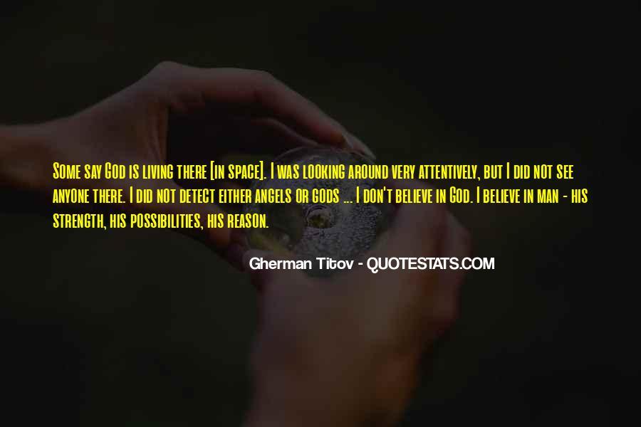 Angels Around Me Quotes #1532080