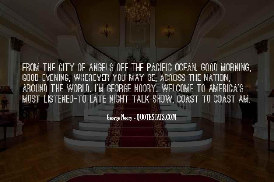 Angels Around Me Quotes #1608093