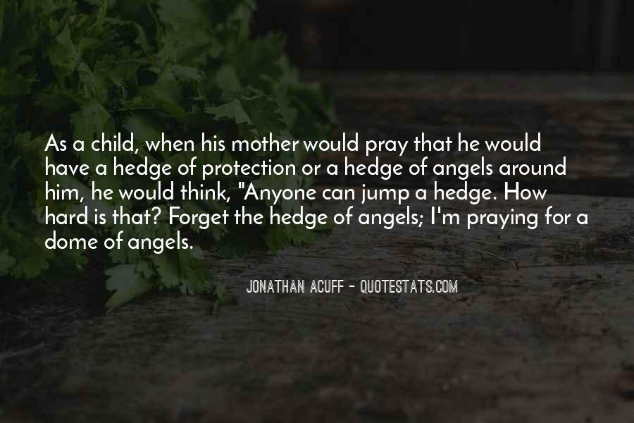 Angels Around Me Quotes #183997