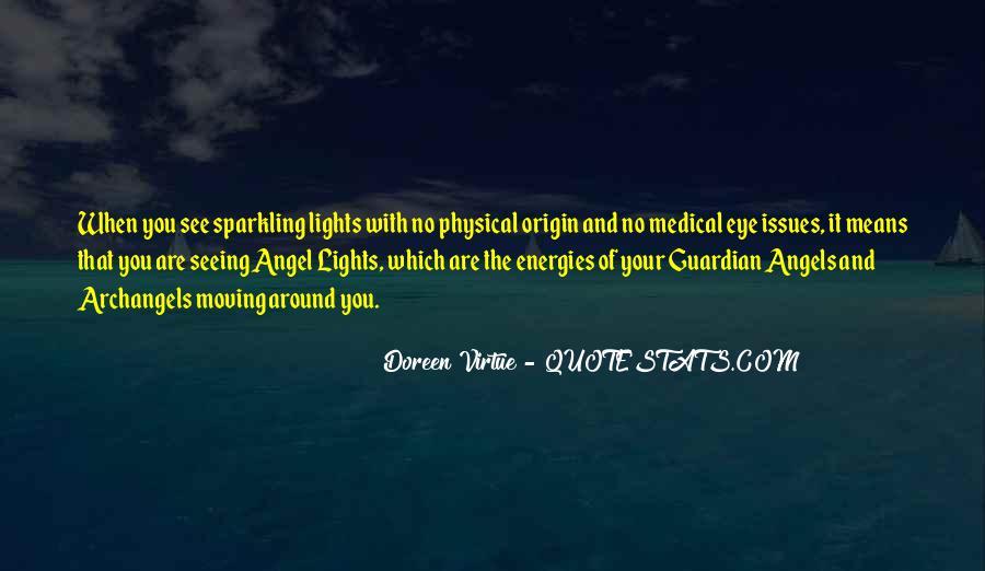 Angels Around Me Quotes #208282