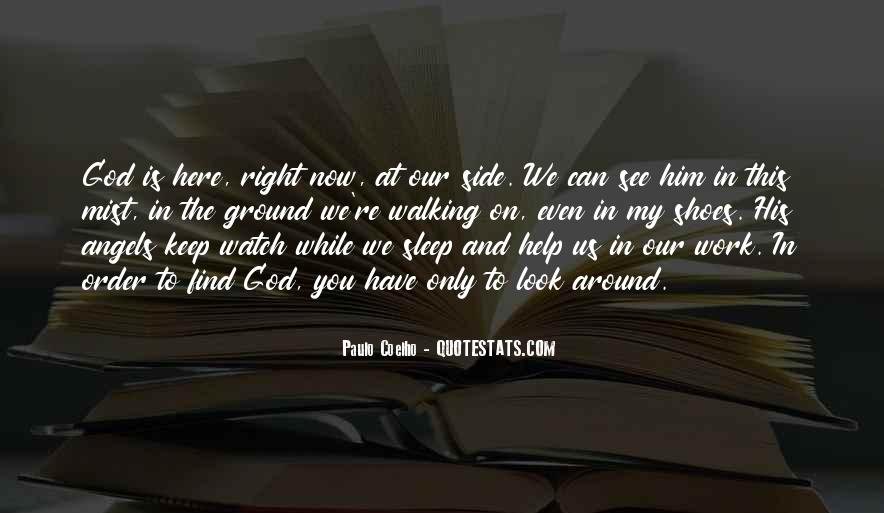 Angels Around Me Quotes #519999
