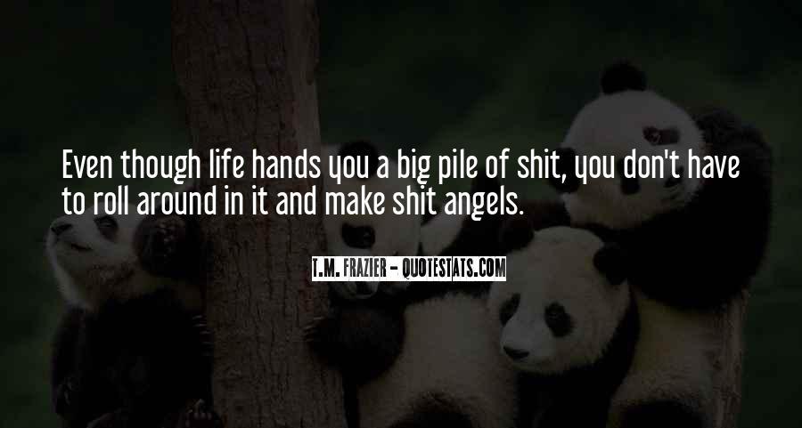 Angels Around Me Quotes #664613