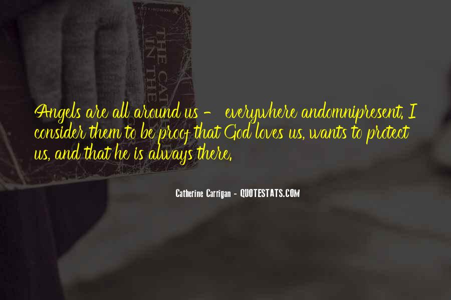 Angels Around Me Quotes #737662