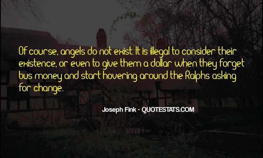 Angels Around Me Quotes #744680