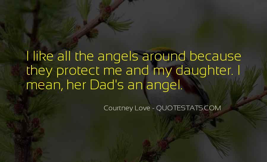 Angels Around Me Quotes #842276