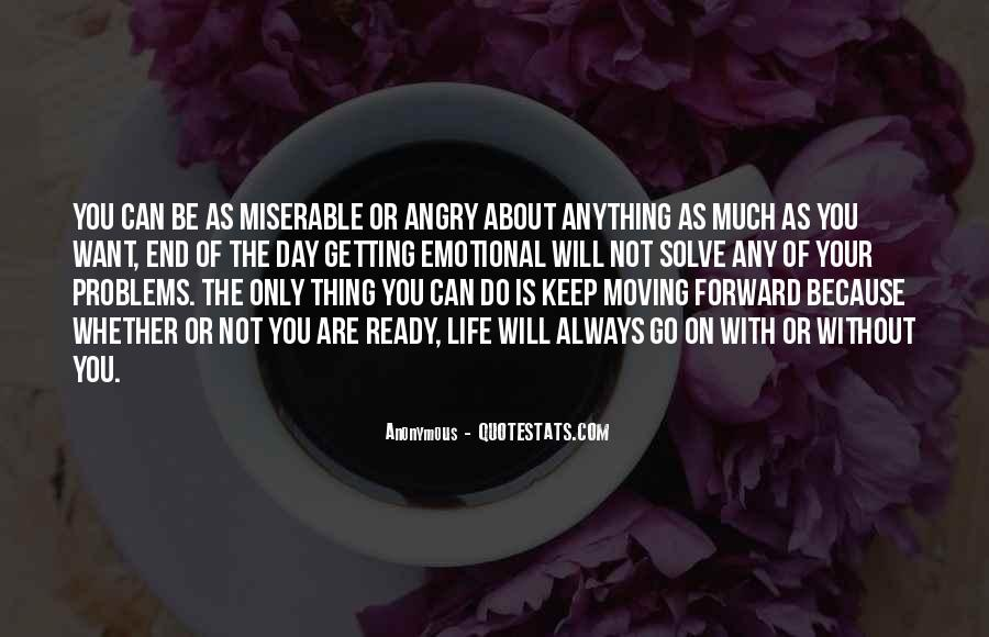 Quotes About Moving On With Or Without You #882980