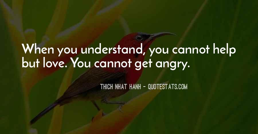 Angry But Love You Quotes #1528776