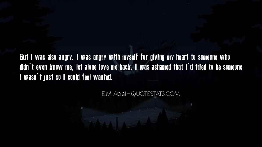 Angry But Love You Quotes #171530