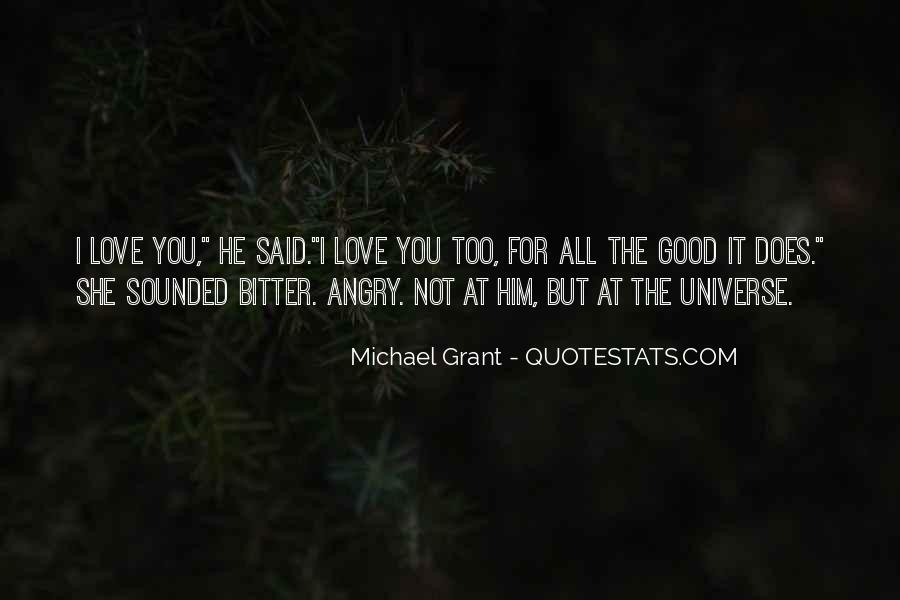 Angry But Love You Quotes #374916
