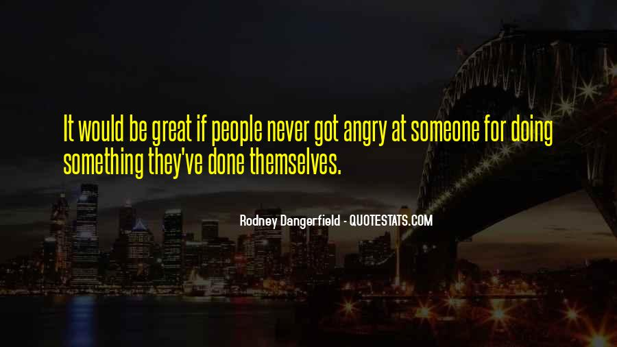Angry But Love You Quotes #443633