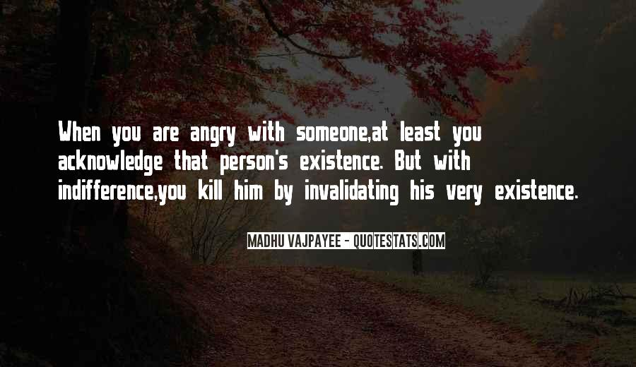 Angry But Love You Quotes #493726