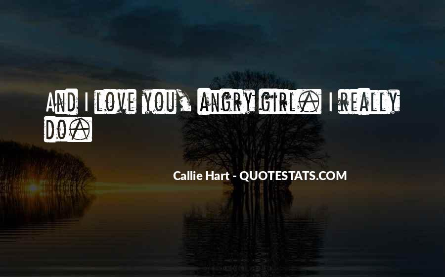 Angry But Love You Quotes #509208