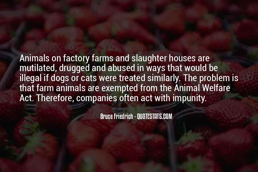 Animal Factory Quotes #422689