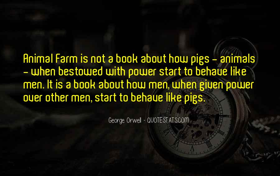 Animal Farm Book Quotes #360535