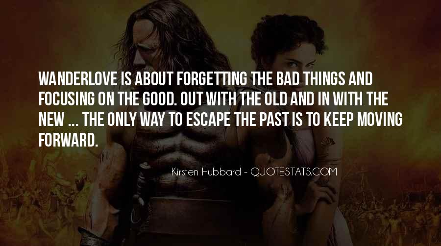 Quotes About Moving On But Not Forgetting #14895