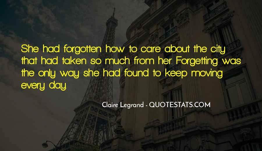 Quotes About Moving On But Not Forgetting #1742648